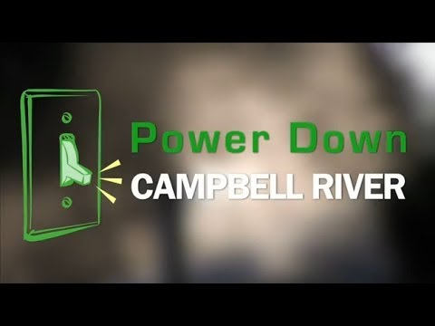 Power Down Campbell River (Extended Version)
