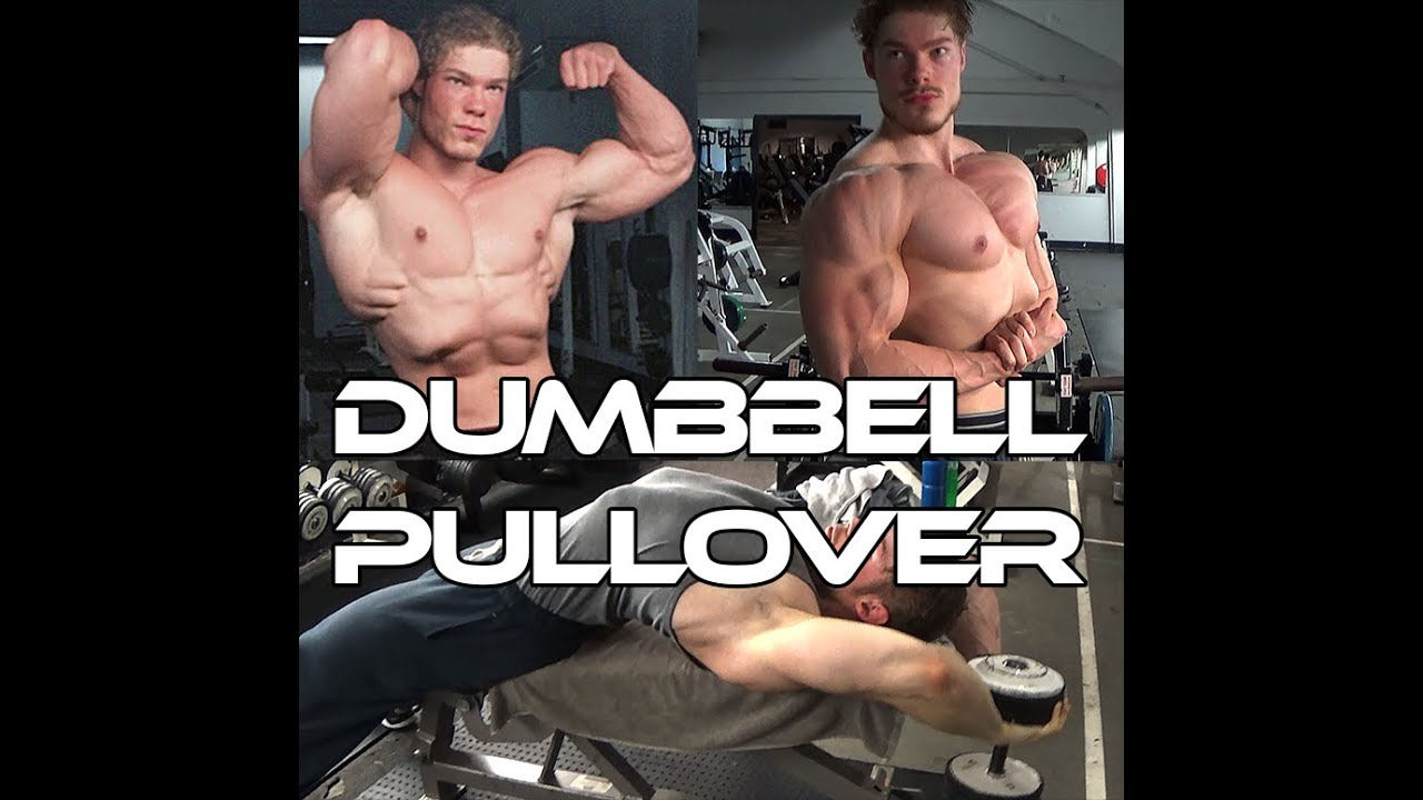 HOW TO AND WHY: Dumbbell Pullover [Wide Lats, Thick Chest] - YouTube