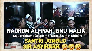 SERUUUU KRENN ....!!!! Santri jomblo nyanyikan nadhom alfiyah 🤣