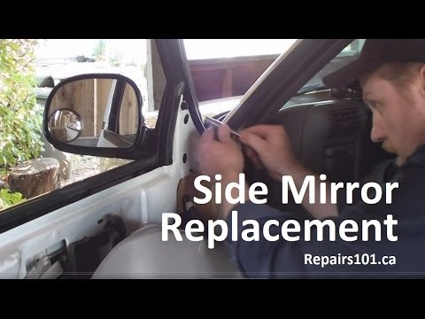 Auto: Side Mirror Replacement