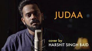 Judaa | Ishqedarriyaan | Unplugged cover by Harshit Singh Baid | Sing Dil Se | Arijit Singh