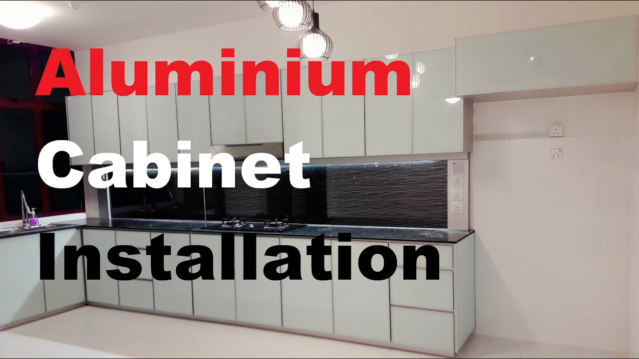 Fully Aluminium Kitchen Cabinet Installation 4 Hours 16 Minutes