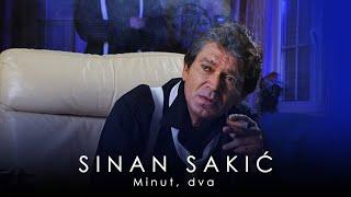 Sinan Sakic - Minut,dva - (Audio 2009)