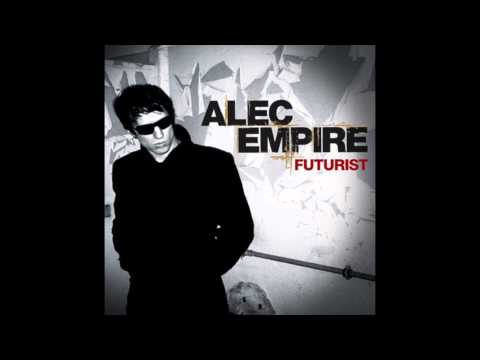 Alec Empire - Futurist (Full Album)
