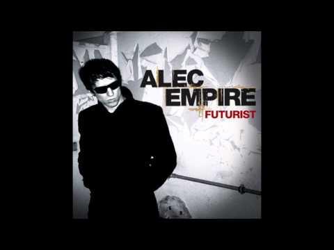 Alec Empire - Futurist (Full Album)