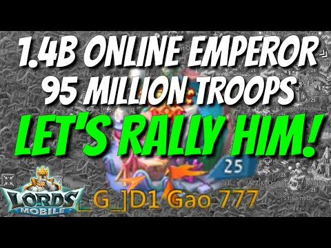 We Rallied An Online Emperor! - Lords Mobile