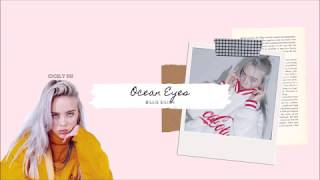 Billie Eilish - Ocean Eyes ▎湛藍眼眸   ▎中文字幕 Lyrics