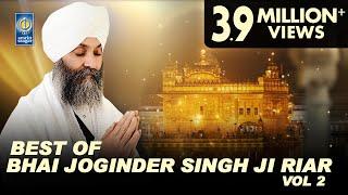 Best Of Bhai Joginder Singh Ji Riar Vol 2 | Non Stop Kirtan | Kirtan Jukebox | Amritt Saagar