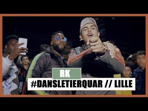 RK - #Dansletierquar // Lille