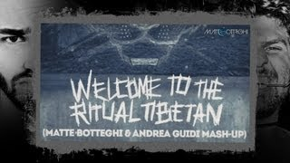 ALVARO & MERCER VS. KALIYA - Welcome To The Ritual Tibetan (Matte Botteghi & Andrea Guidi Mash-Up)