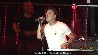 Banda XXI - 18 Años (Plaza De La Musica)