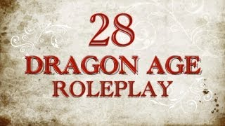 Session 28 Vidcast: Dragon Age Role Play