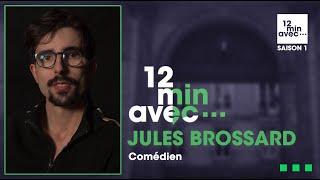 12 min avec - JULES BROSSARD