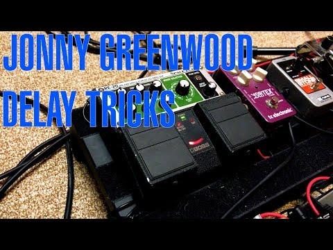 Jonny Greenwood's Delay Pedal Tricks - Tutorial with Joe Edelmann
