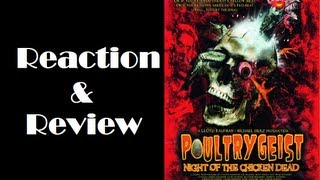 """Poultrygeist: Night Of The Chicken Dead"" Reaction & Review"