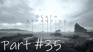 Let's Play - Death Stranding Part #35