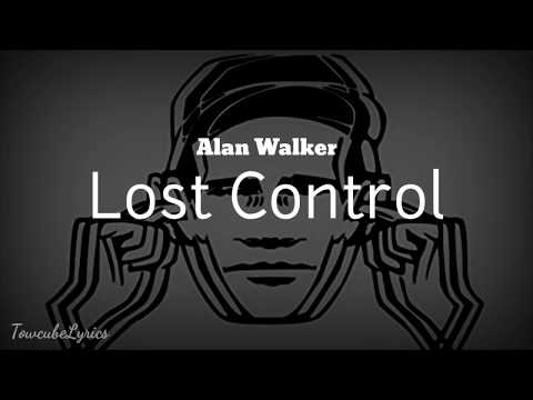 Alan Walker - Lost Control (Lyrics) Ft Sorana