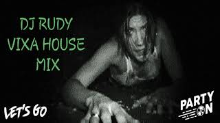 DJ RUDY - #VIXA#HOUSE#MUSIC#MIX (Vixiarska Masakra Piłą Mechaniczną) - DJ RUDY VIXA HOUSE MIX