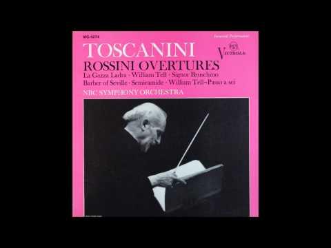 Rossini, La Gazza Ladra , William Tell Overture , Toscanini