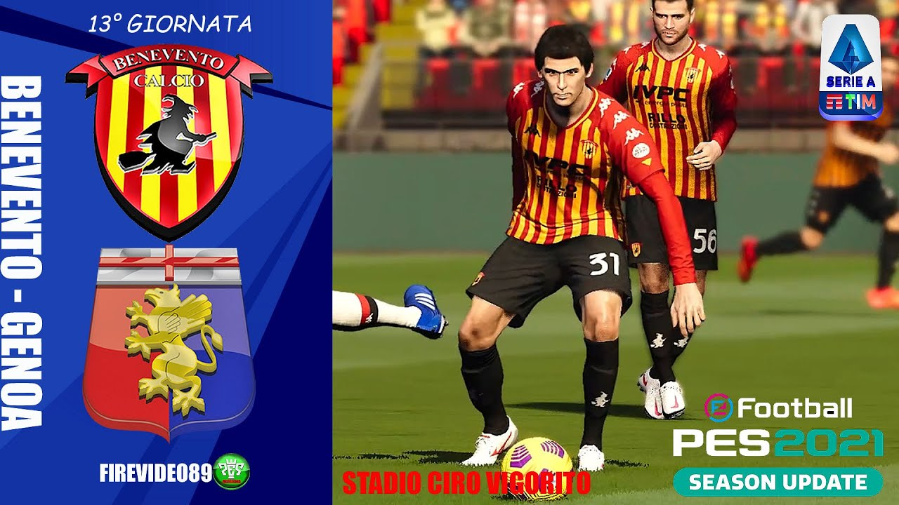 Pes 2021 Serie A • Benevento Vs Genoa • (13° Giornata) - YouTube