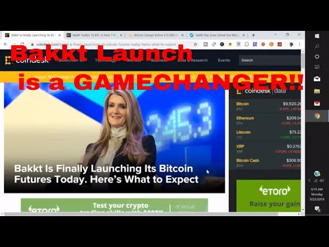 Bakkt Bitcoin Futures Launch Live Bakkt is a Game Changer for Bitcoin here is why