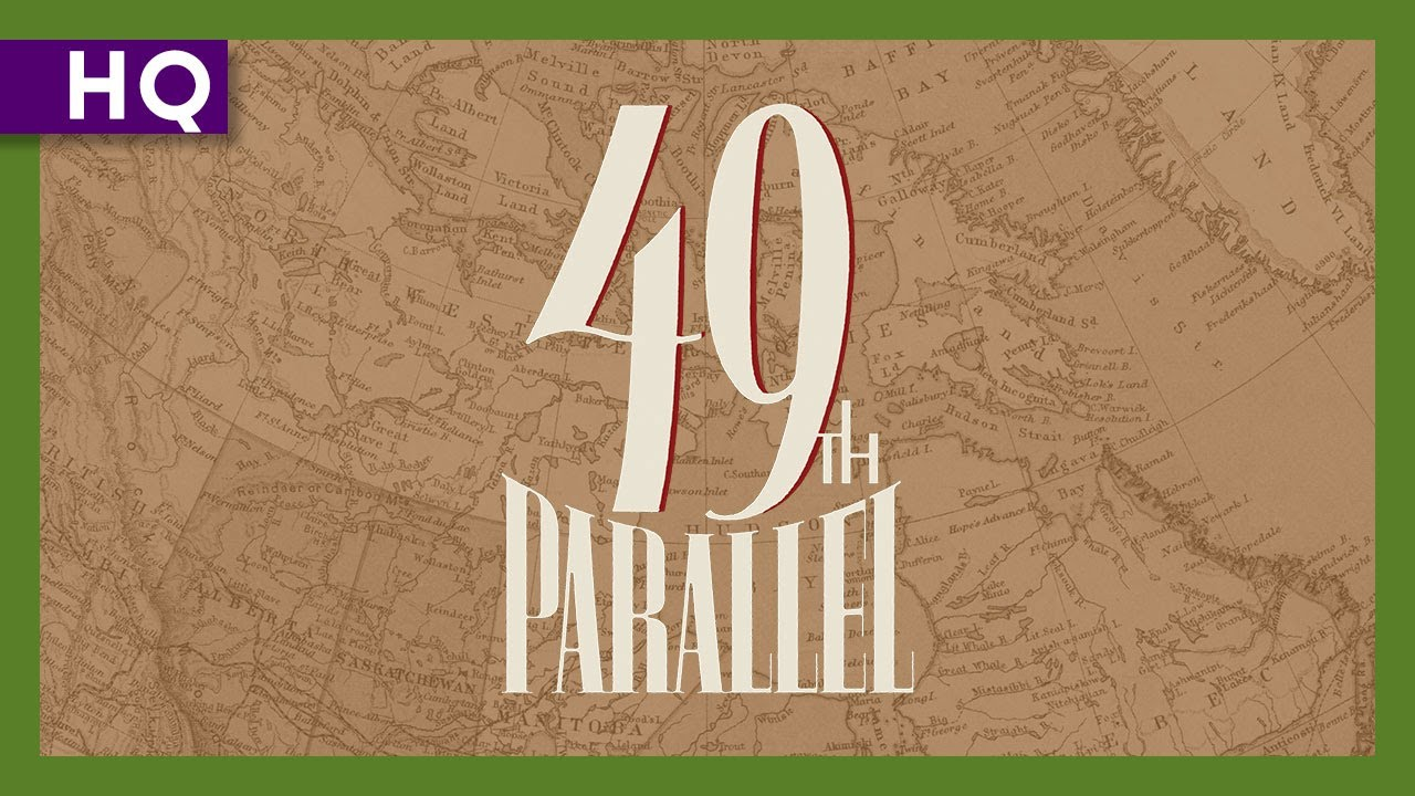 49th Parallel (1941) Trailer