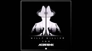Willy William - Ego (Akcent Remix)