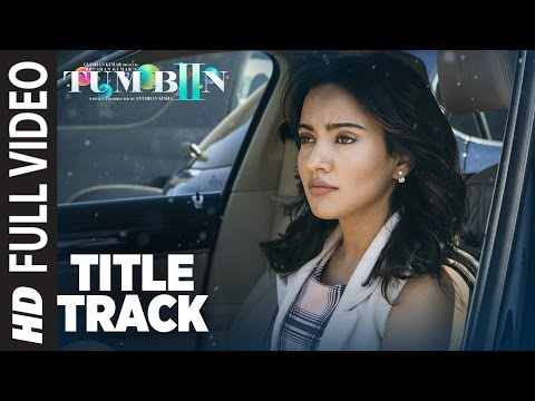 Tum Bin 2 Title Song (Full Video)| Ankit Tiwari | Neha Sharma, Aditya Seal, Aashim Gulati | T-Series