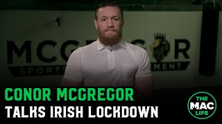 Conor McGregor: 'Utilize our Defense Forces; We Cannot Go By Chance Here'