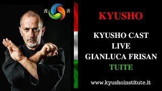 KyushoCast Live 1° - Kyusho Institute TUITE