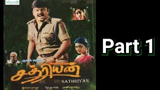 Sathriyan - Part 1
