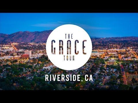 The GRACE Tour: Riverside, CA