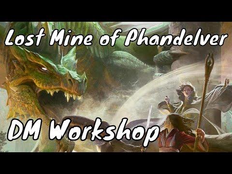 Lost Mine of Phandelver Workshop (DM Tips) Live (Spoilers)