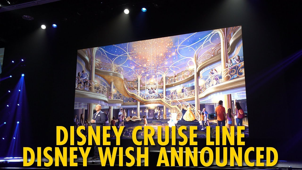 Disney Cruise Line Disney Wish Fifth Ship Name Announcement D23 Expo 2019 Youtube