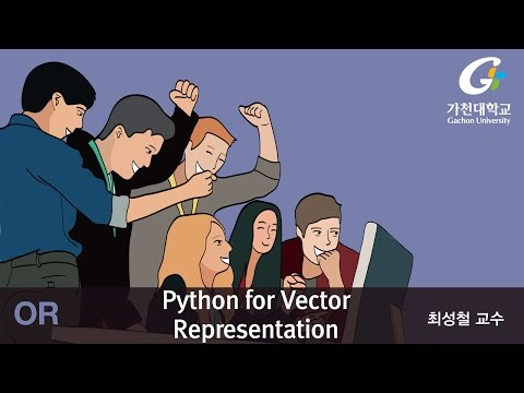 K-MOOC Operations Research : Python for Vector Representation