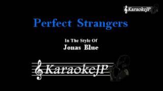 Download Mp3 Perfect Strangers  Karaoke  - Jonas Blue