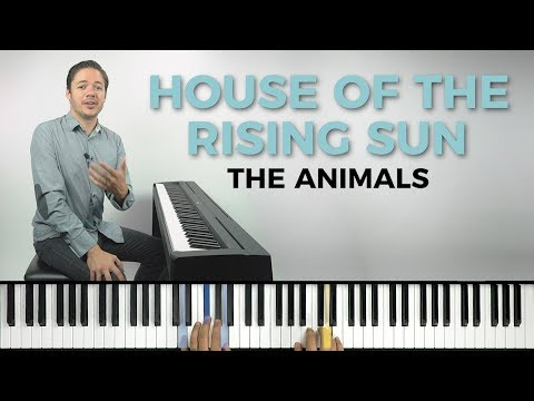 How to play 'HOUSE OF THE RISING SUN' by The Animals on the piano -- Playground Sessions