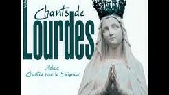 Chants De Lourdes-Gloria De Lourdes
