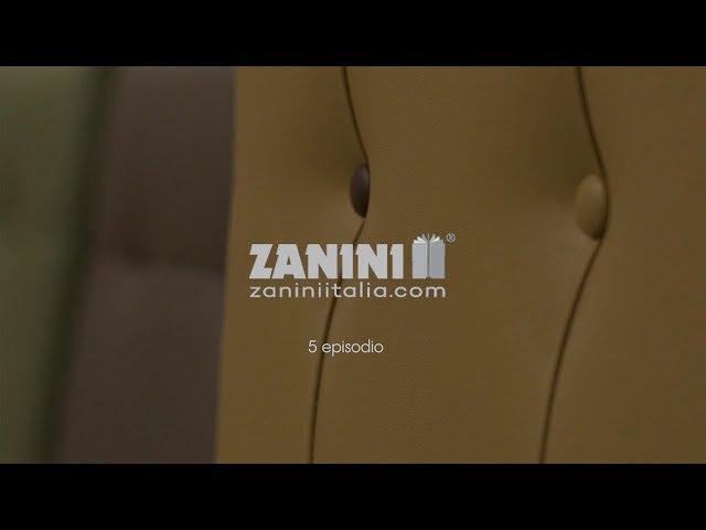 Episodio 5 - Zanini Arredo Hotel