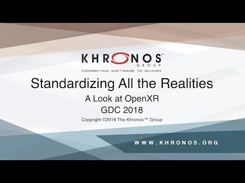 GDC 2018 - OpenXR