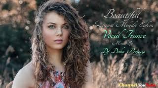 Beautiful Emotional Melodic Vocal Trance 2017 16
