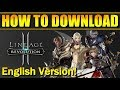 """How To Download Lineage 2 Revolution on Android!"" - Singapore ENG Version (OUTDATED)"
