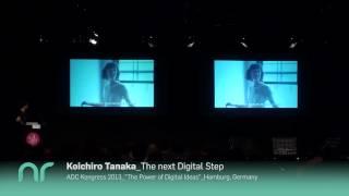 """The next digital step."" Koichiro Tanaka´s speech at ADC Festival 2013"
