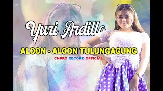 Download Video YURI ARDILLA - ALOON ALOON TULUNGAGUNG MP3 3GP MP4