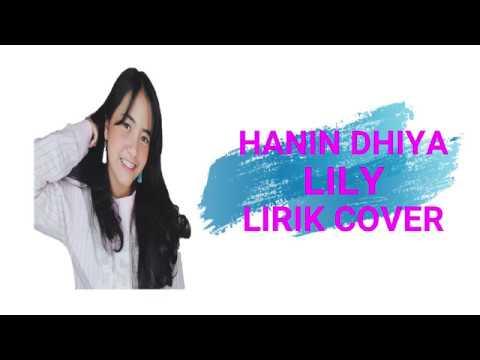 hanin-dhiya---on-my-way-x-lily-lirik-(mashup-cover)