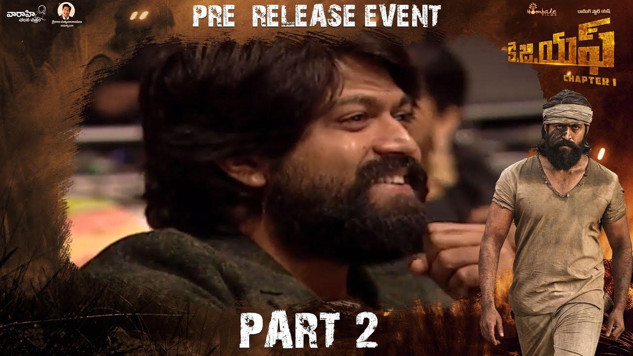 Download KGF (Telugu) Pre Release Event Part 2 | Yash | Srinidhi Shetty | Prashanth Neel | Vijay Kiragandur