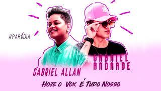 FUNK GOSPEL 2019 - Gabriel Andrade - FEAT Gabriel Allan - Hoje o Vox é Todo Nosso Paródia