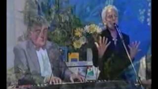 Ofelia canta Signora Fortuna e I Te Vurria vasà al Cà Bonny