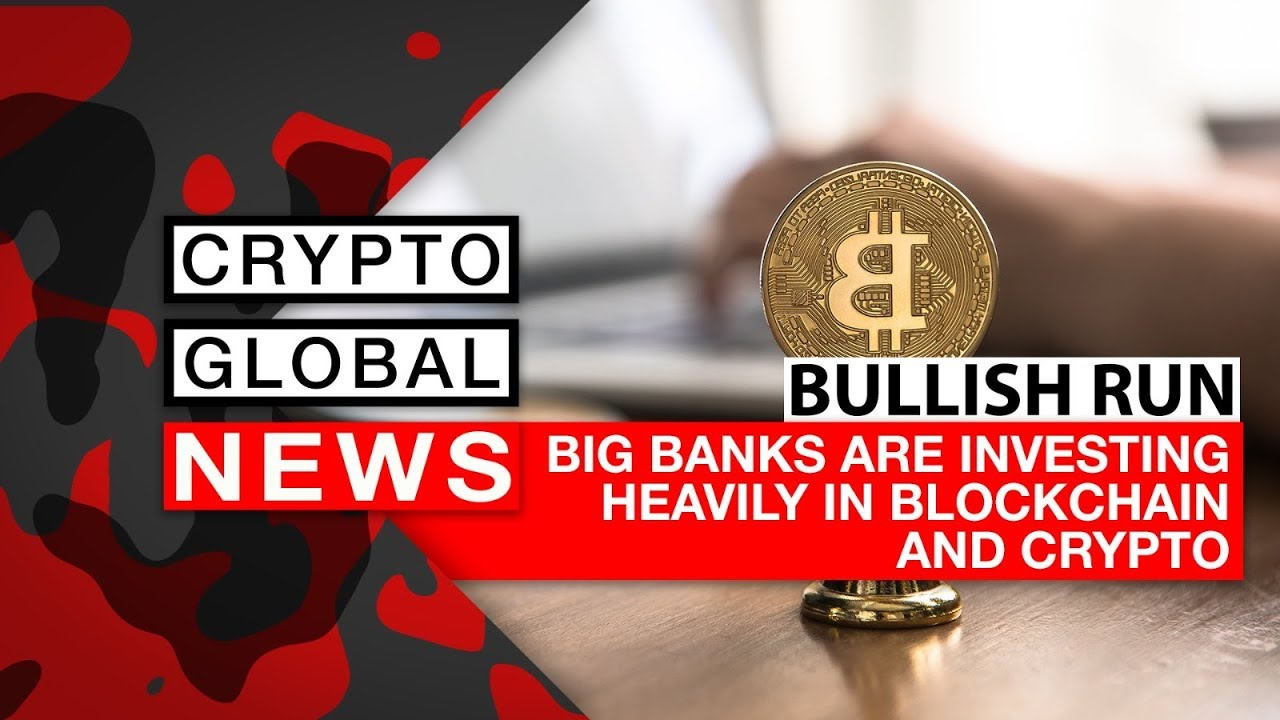 are banks investing in cryptocurrency