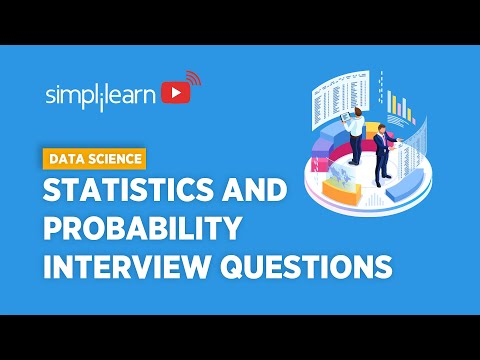 Statistics & Probability Interview Questions For Data Science | Data Science Training | Simplilearn